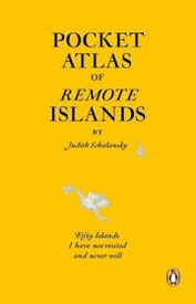 Reisgids - Reisverhaal Pocket Atlas of Remote Islands | Judith Schalansky