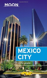 Reisgids Mexico City | Moon Travel Guides