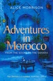 Reisverhaal Adventures in Morocco | Alice Morrison
