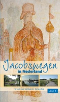 Jacobswegen in Nederland: deel 1 West