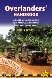Reisgids Overlanders' Handbook a worldwide route and planning guide for Car – 4WD – Van – Truck | Trailblazer