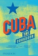 Kookboek Cuba: The Cookbook | Phaidon Press