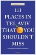 Reisgids 111 Places in Tel Aviv That You Shouldn't Miss | Emons