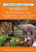 Natuurgids Naturalist's Guide to the Mammals of South-East Asia | JB publishing