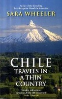 Chile – Travels in a thin country
