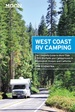 Campergids - Campinggids West Coast RV Camping | Moon Travel Guides