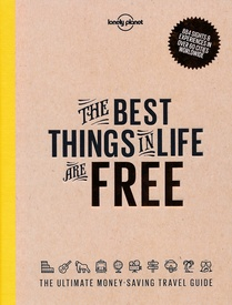 Reisgids The best things in life are free | Lonely Planet
