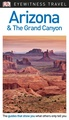 Reisgids Eyewitness Travel Arizona & the Grand Canyon | Dorling Kindersley