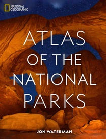 Reisgids - Fotoboek Atlas of the National Parks of the USA | National Geographic