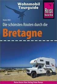 Campergids Wohnmobil-Tourguide Bretagne | Reise Know-How Verlag