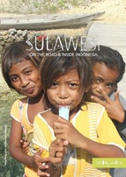 Sulawesi – On The Road and Inside Indonesia