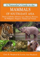Natuurgids Naturalist's Guide to the Mammals of South-East Asia - Zuidoost Azië | JB Publishing