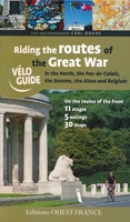 Riding the Routes of the Great War - Noord Frankrijk