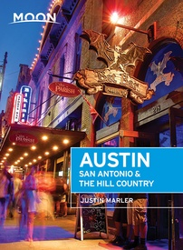 Reisgids Austin, San Antonio and the Hill Country | Moon Travel Guides