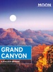 Reisgids Grand Canyon | Moon Travel Guides
