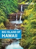 Reisgids Big Island of Hawai'i - Hawaii | Moon Travel Guides