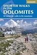 Wandelgids Shorter Walks in the Dolomites - Dolomieten | Cicerone