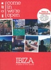 Reisgids Come in were open Ibiza | CIWO