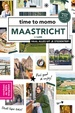 Reisgids Time to momo Maastricht | Mo'Media