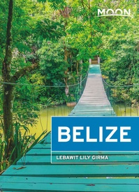 Reisgids Belize | Moon Travel Guides
