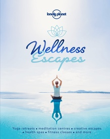 Reisgids Wellness Escapes | Lonely Planet