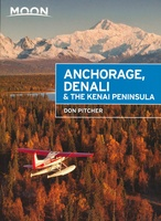 Anchorage, Denali & the Kenai Peninsula