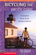 Fietsgids Bicycling the Pacific Coast: A Complete Route Guide, Canada to Mexico | Mountaineers Books