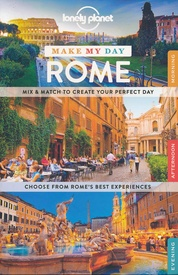 Reisgids Make My Day Rome | Lonely Planet