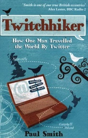 Reisgids Twitchhiker : How One Man Travelled the World by Twitter | Summersdale