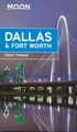 Reisgids Dallas and Fort Worth | Moon Travel Guides
