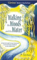 Reisverhaal Walking the Woods and the Water | Nick Hunt