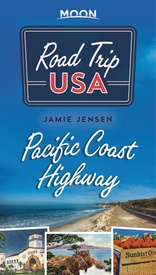 Reisgids Road Trip USA Pacific Coast Highway | Moon Travel Guides