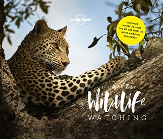 Reisgids The A-Z of Wildlife Watching | Lonely Planet