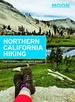 Wandelgids Northern California Hiking - Californie | Moon Travel Guides