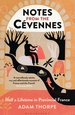 Reisverhaal Notes from the Cevennes | Adam Thorpe