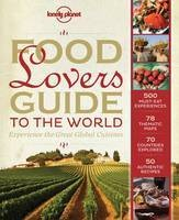 Kookboek  - Reisgids Lonely Planet Food Lover's Guide to the World | Lonely Planet