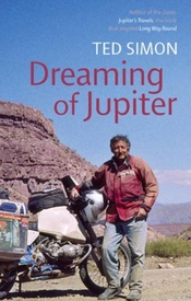 Reisverhaal Dreaming of Jupiter | Ted Simon