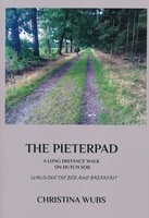The Pieterpad - a long distance walk on Dutch soil