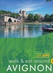 Wandelgids Walk & Eat Avignon | Sunflower books