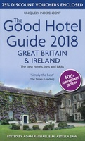 The Good Hotel Guide Great Britain & Ireland 2018