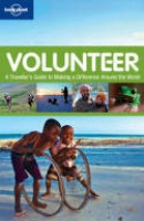Volunteer - A Traveller's Guide to Making a Difference Around the World | Lonely Planet