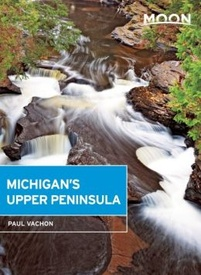 Reisgids Michigan's Upper Peninsula | Moon Travel Guides