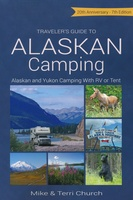 Traveler's Guide to Alaskan Camping – Alaska and Yukon Camping with RV Or Tent