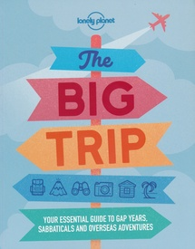 Reisgids The Big Trip | Lonely Planet
