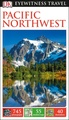 Reisgids Eyewitness Travel USA- Canada the Pacific Northwest | Dorling Kindersley