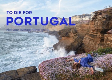 Reisgids To Die For Portugal | Beefcake Publishing