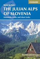Julian Alps of Slovenia - Julische Alpen