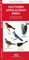 Vogelgids Southern Appalachian Birds | Waterford Press