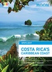 Reisgids Spotlight Costa Rica's Caribbean Coast | Moon Travel Guides