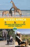 Opruiming - Reisgids Access Africa: Safaris for People with Limited Mobility | Bradt